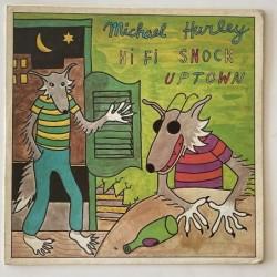 Michael Hurley  -  Hi Fi Snock Uptown WS 1915