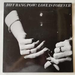 Biff Bang Pow - Love is Forever GA-226