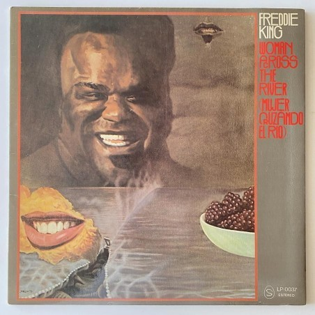 Freddie King - Mujer cruzando el rio LP-0037