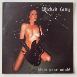 Wicked Lady - Blow Your Mind XLMP-9