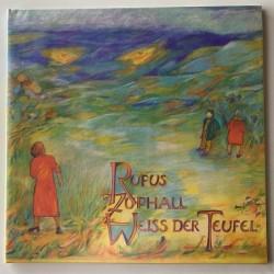 Rufus Zuphall - Weiss Der Teufel LW 1006