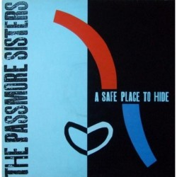 Passmore sisters - A safe place to hide CAL7T