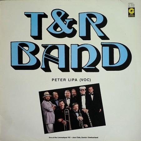 T&R Band - Live at the Limmatquai´82 - Jazz Club