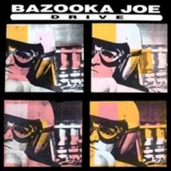 Bazooka joe - Drive BIAS 129