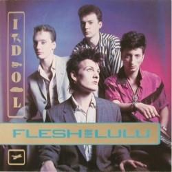 Flesh for lulu - Idol BEG 177T