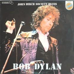 Bob Dylan - John Birch Society Blues RO-8015