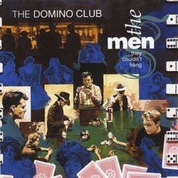 Men they couldn´t hang - The domino club ORE  LP512