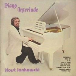 Horst Jankowski - Piano Interlude ISST 105