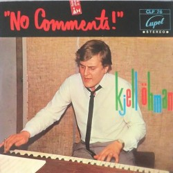 Kjell Öhman - No Comments CLP 76