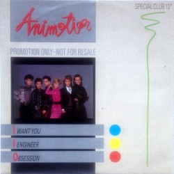 Animotion - I Want You / I Engineer / Obsession 884 880-1