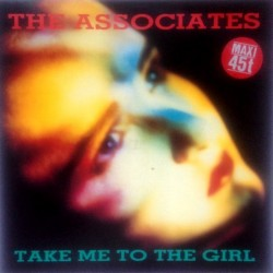 Associates - Take Me To The Girl 248 919-0