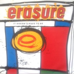 Erasure - It Doesn't Have To Be 80283