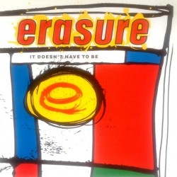 Erasure - It Doesn't Have To Be 12 mute 56