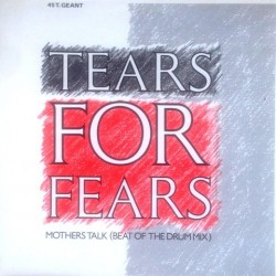 Tears for fears - Mothers Talk (Beat Of The Drum Mix) 884 638-1