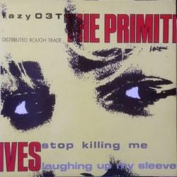 Primitives - Stop Killing Me lazy 03T