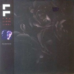 Fra lippo lippi - Every Time I See You 608 132-213