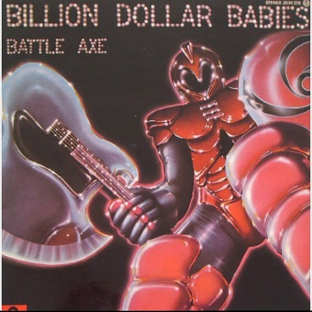 Billion Dollar Babies - Battle axe 23 91 273