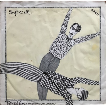 Soft cell - Tainted Love / Where Did Our Love Go 6359 068