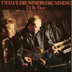 Twelve drummers drumming - I'll Be There 870 376-1