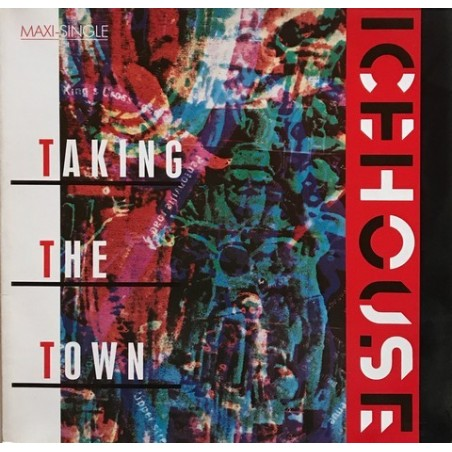 Icehouse - Taking The Town 601 324-213