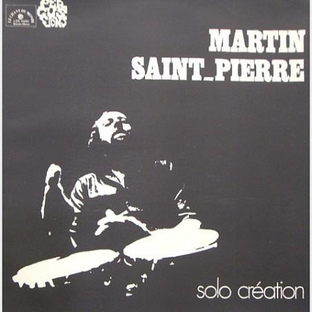 Martin Saint-Pierre - Solo création LDX 74655