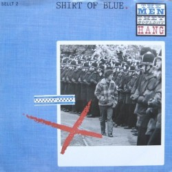 Men they couldn´t hang - Shirt of blue SELLT 2