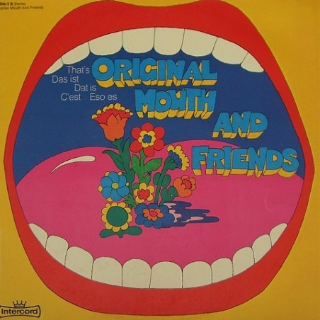 Original Mouth and Friends - That's 28 540 3-B