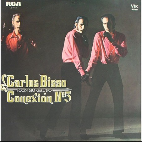 Carlos Bisso / Conexion no.5 - con su grupo Conexion Nº5 LZ-1153